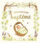 Tendres prières de mon baptême