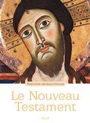 Le Nouveau Testament : Traduction officielle liturgique