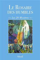 Le rosaire des humbles N.E.