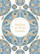Mandalas pour méditer au fil de l'année