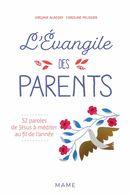 L'Evangile des parents : 52 paroles à méditer au fil de l'année