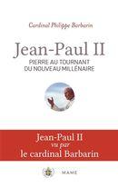 Jean-Paul II : Pierre au tournant du nouveau millénaire