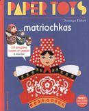 Paper Toys : Matriochkas
