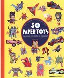 50 paper toys à monter sans colle ni ciseaux !