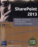 SharePoint 2013  Déployez, administrez et personnalisez...