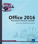 Office 2016 - Nouveautés et fonctions essentielles