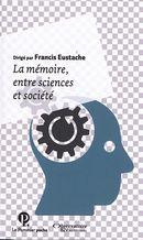 La mémoire, entre sciences et société