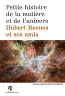 Petite Histoire de la matière et de l'Univers : Hubert Reeves et ses amis N.E.