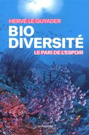 Biodiversité, le pari de l'espoir