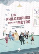 Les philosophes dans le métro