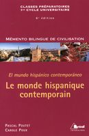 Le monde hispanique contemporain , 6 édition