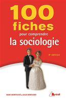 100 fiches pour comprendre la sociologie 6e édition