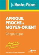 Afrique, Proche & Moyen-Orient - Géopolitique 6e édition