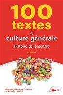 100 textes de culture générale Histoire de la pensée 5e édition