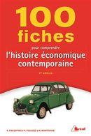 100 fiches pour comprendre l'histoire économique contemporaine 5e édition