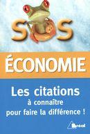 SOS économie : Les citations à connaître pour faire la différence !