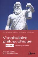 Vocabulaire philosophique 05 : Les mots de la morale