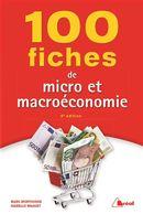 100 fiches de micro et macroéconomie 4e édition