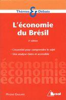 L'économie du Brésil 2e édition
