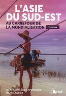 L'Asie du Sud-Est : Au carrefour de la mondialisation 2e édition