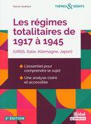 Les régimes totalitaires de 1917 à 1945 (URSS, Italie, Allemagne) 2e édition