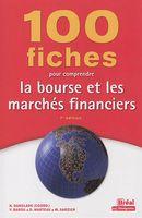 100 fiches pour comprendre la bourse et les marches financiers 7 édition