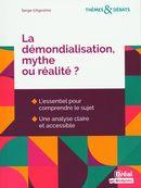 La démondialisation, mythe ou réalité?