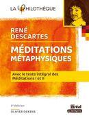 Méditations métaphysiques : Avec le texte intégral des Méditations I et II 3e édi