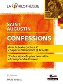 Confessions de Saint Augustin : Avec le texte du livre X - 3e édition