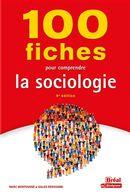 100 fiches pour comprendre la sociologie - 9e édition