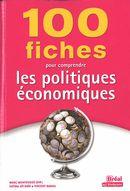 100 fiches pour comprendre les politiques économiques