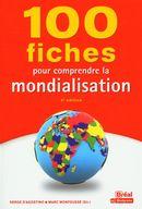 100 fiches pour comprendre la mondialisation - 4e édition