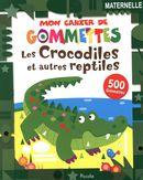 Les crocodiles et autres reptiles