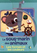 Le sous-marin des animaux   Les formes et les couleurs
