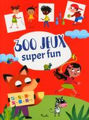 300 jeux Super fun