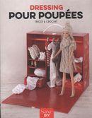 Dressing pour poupées : Tricot & crochet