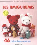 Les Amigurumis - 46 adorables oursons