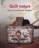 Quilt nature : Sacs & accessoires du quotidien
