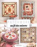 Patchwork au fil des saisons : best of Ellen Remijnse