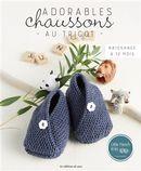 Adorables chaussons au tricot : Naissance à 12 mois