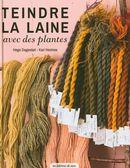 Teindre la laine avec des plantes