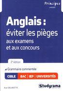 Anglais : éviter les pièges aux examens et aux concours 2e édition