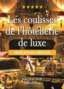 Les coulisses de l'hôtellerie du luxe