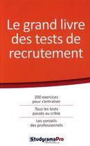 Le grand livre des tests de recrutement