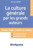 La culture générale par les grands auteurs