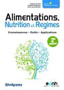 Alimentations, Nutrition et Régimes 2e édition