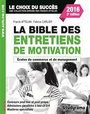 La Bible des entretiens de motivation 3e édition