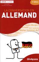 La conversation en allemand 3e édi