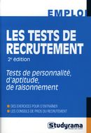 Les tests de recrutement : Tests de personnalité, d'aptitude, de raisonnement 2e édi