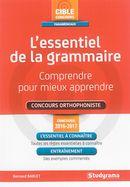 L'essentiel de la grammaire : Comprendre pour mieux apprendre - concours orthophoniste